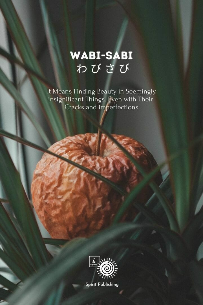 Poetic Japanese Words-Wabi-Sabi わ び さ び