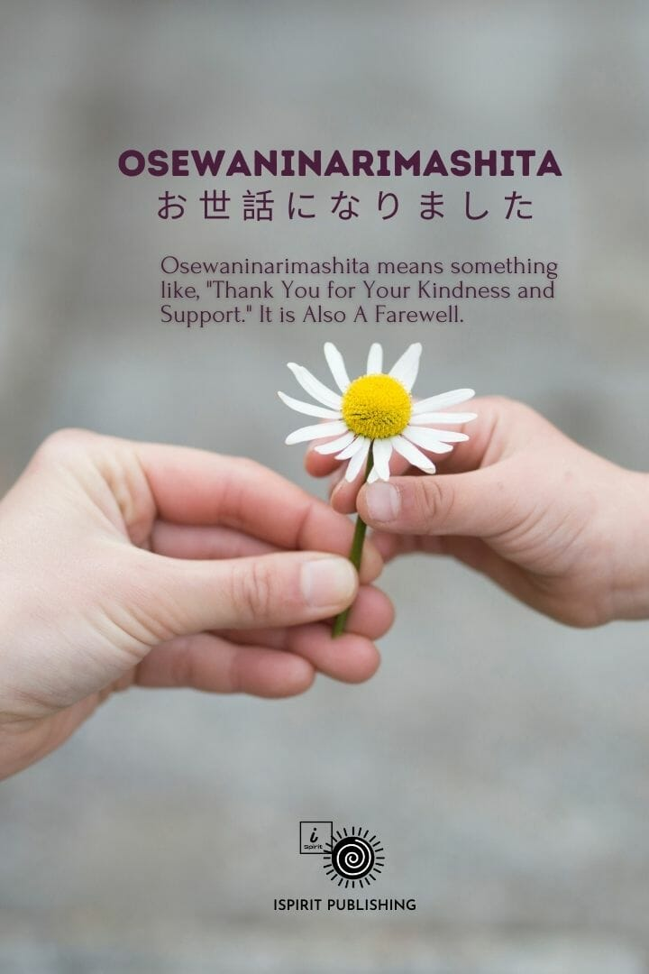 Osewaninarimashita お 世 話 に な り ま し た- japanese poem word