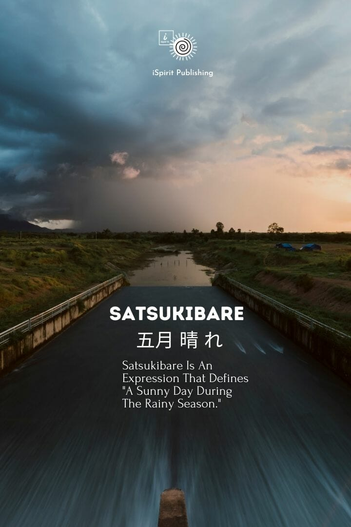 Satsukibare 五月 晴 れ_Poetic word in Japanese