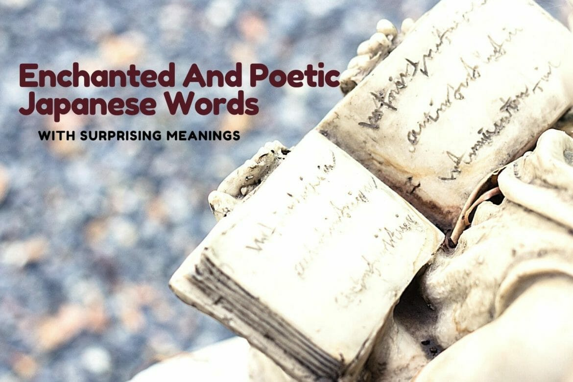 Enchanted And Poetic Japanese Words