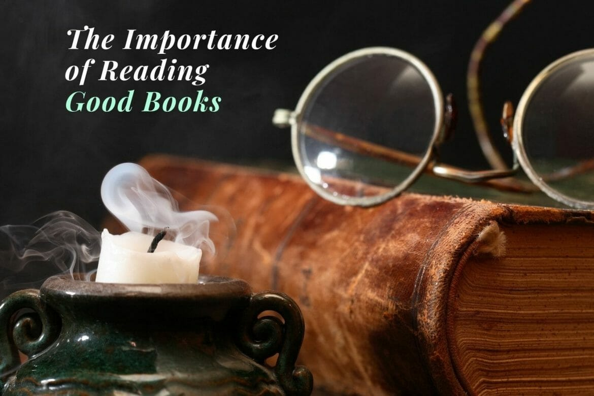 The Importance of Reading A Good Book