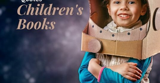 Quotes About Children's Books & Children's Literature